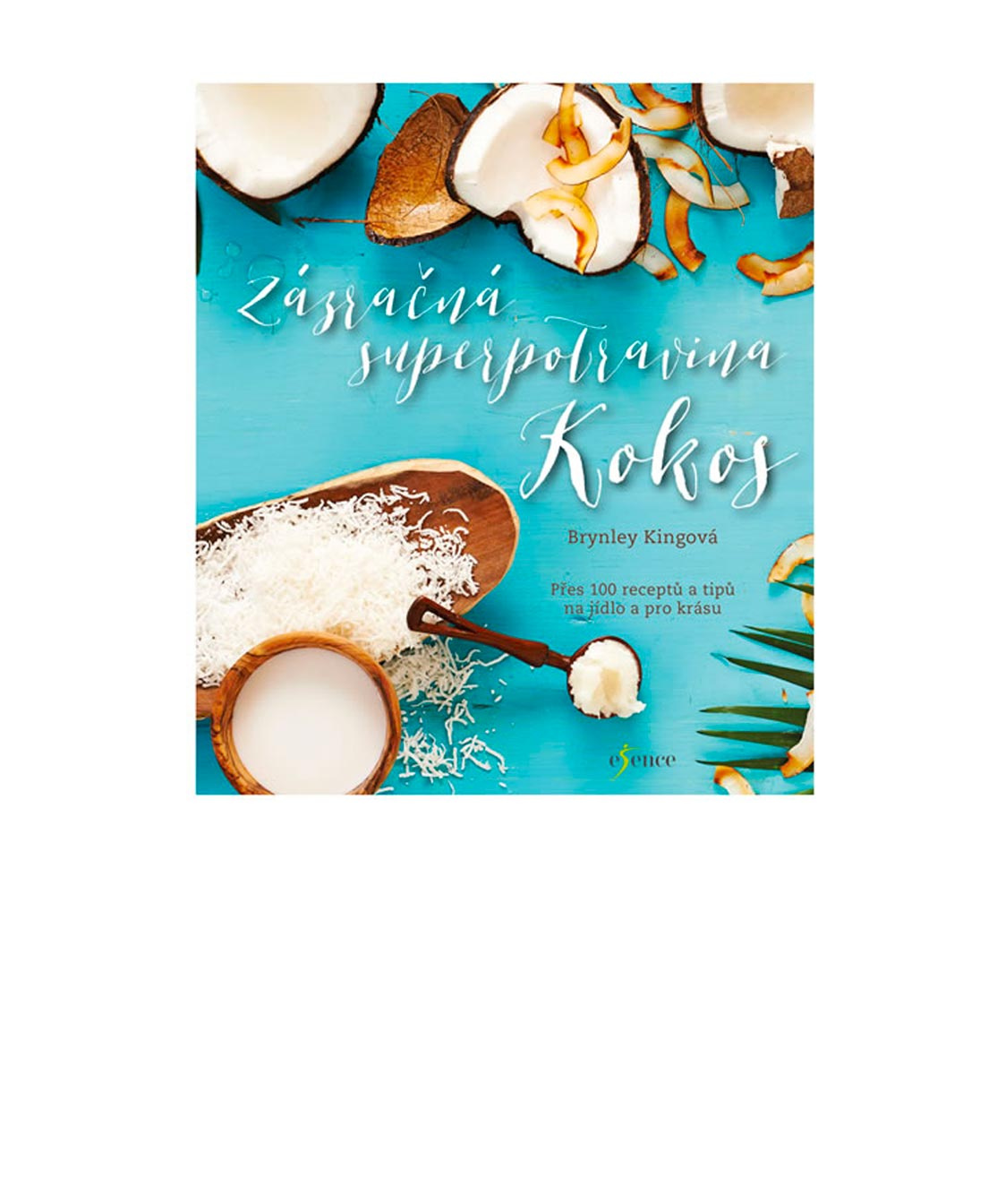 Levně Kniha Zázračná superpotravina kokos